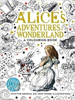 The Macmillan Alice Colouring Book Classic Books Amazoncouk Lewis Carroll 9781509813605