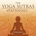 The Yoga Sutras of Patanjali | Patanjali
