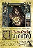 Uprooted (kindle edition)