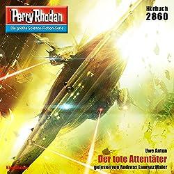 Der tote Attentäter (Perry Rhodan 2860)