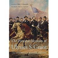 Grant, U: The Personal Memoirs of Ulysses S.
