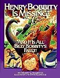 Henry Bobbity Is Missing, Mark Childress, 1881548902
