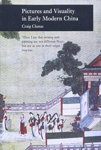 Pictures And Visuality In Early Modern China (Picturing History)