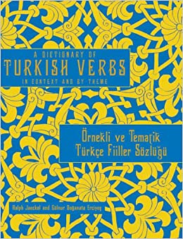 A Dictionary of Turkish Verbs: In Context and by Theme