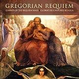 Gregorian Requiem: Chants of the Requiem Mass