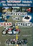 Surviving the Mean Streets (Tips, Tricks, and Techniques)