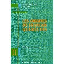 Origines du français québécois (Les)