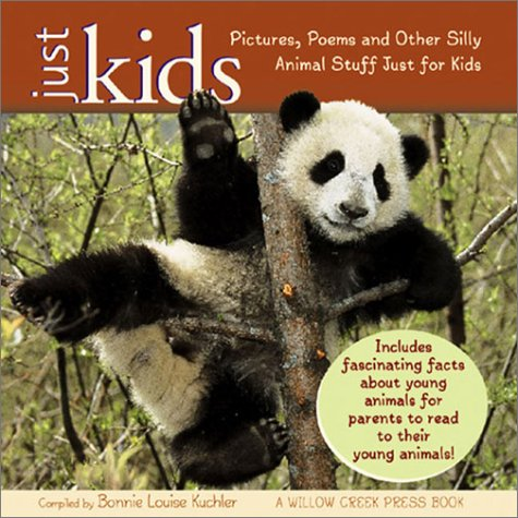 Download Just Kids: Pictures, Poems and Other Silly Animal Stuff Just for Kids pdf epub