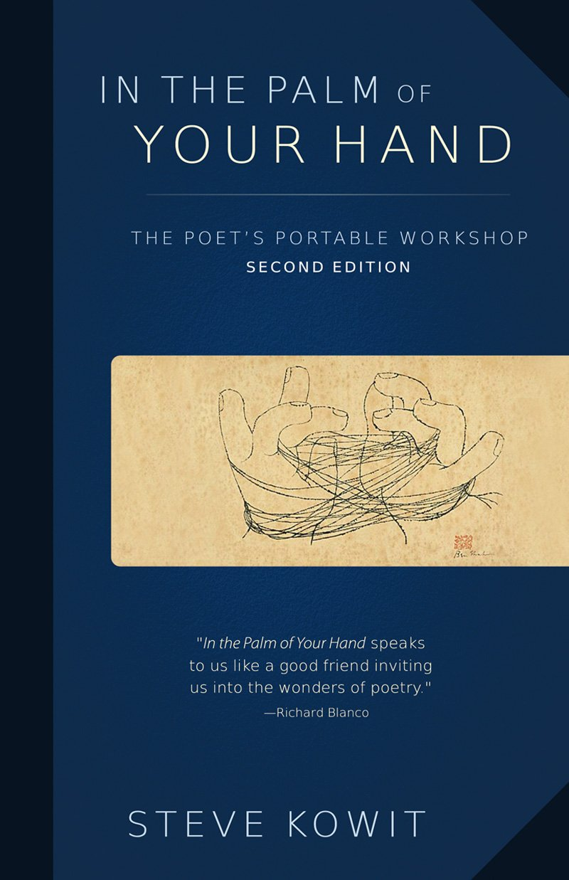 In The Palm of Your Hand: The Poet's Portable Workshop, 2nd edition: Steve  Kowit: 9780884485315: Books - Amazon.ca