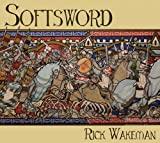 Softsword - King John & The Magna Carta: Official Remastered Version /  Rick Wakeman