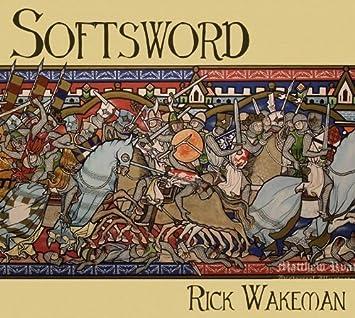 Softsword - King John & The Magna Carta: Official Remastered Version / Rick Wakeman