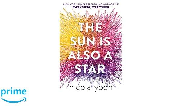 The Sun Is Also A Star: Amazon.es: Nicola Yoon: Libros en idiomas extranjeros