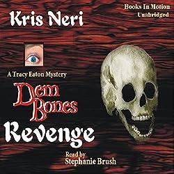 Dem Bones Revenge