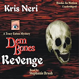Dem Bones Revenge Audiobook