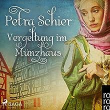 Vergeltung im Münzhaus (Adelina Burka 6) Hörbuch von Petra Schier Gesprochen von: Claudia Adjei