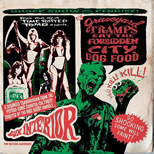 Price comparison product image The Graveyard Tramps Eat The Forbidden City Dog Food (Various Artists)