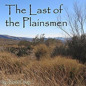 The Last of the Plainsmen Audiobook