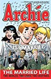 Archie: The Married Life Book 3 (The Married Life Series)