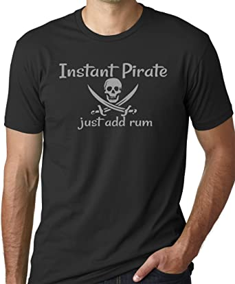 Amazon.com: Instant Pirate Just Add Rum Funny Drinking T-Shirt ...