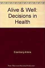 Alive & Well: Decisions in Health Paperback