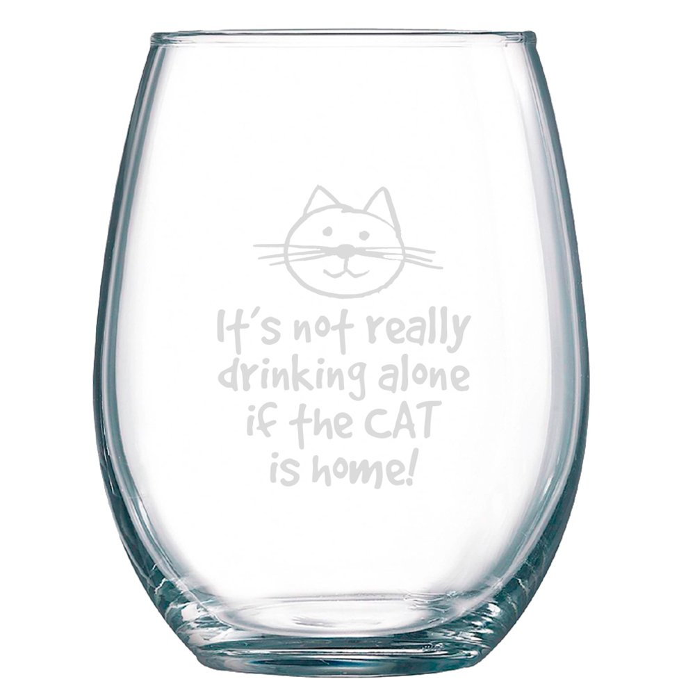 It's Not Really Drinking Alone If The Cat Is Home Wine Glass - Stemless - Large Pour (15 oz.) Funny Gift Idea for Cat Lovers by Tekoware (Image #2)