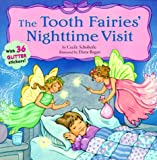 The Tooth Fairies' Nighttime Visit (Sparkle 'n' Twinkle)