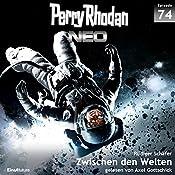 Zwischen den Welten (Perry Rhodan NEO 74) | Rüdiger Schäfer