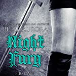 Night Fury: First Act | Belle Aurora