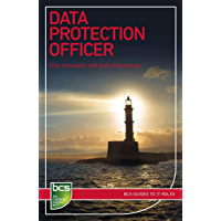 Data Protection Officer (BCS Guides to It Roles) (English Edition)