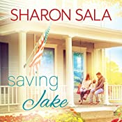 Saving Jake: Blessings, Georgia Series, Book 3 | Sharon Sala