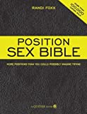 img - for Position Sex Bible by Foxx, Randi (2008) Paperback book / textbook / text book