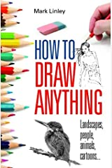 How To Draw Anything Kindle Edition