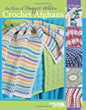 The Best of Maggie Weldon Crochet Afghans (Leisure Arts #3859)