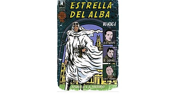 Amazon.com: Estrella del alba (Acuarela & A. Machado nº 34) (Spanish Edition) eBook: Wu Ming 4, Nadie Enparticular: Kindle Store
