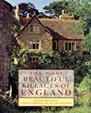 By James Bentley The Most Beautiful Villages of England [Hardcover]