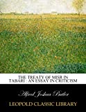 img - for The treaty of Misr in Tabari : an essay in criticism book / textbook / text book
