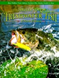 The Angler s Guide to Freshwater Fish of North America (Country Sports)
