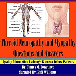 Thyroid Neuropathy and Myopathy Questions and Answers
