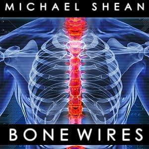 Bone Wires Audiobook