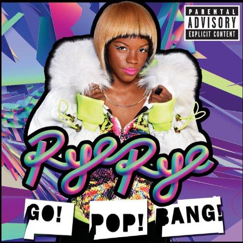 Go! Pop! Bang! [Explicit]