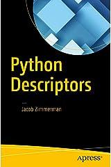 Python Descriptors Kindle Edition