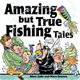 Amazing but True Fishing Tales, Allan Zullo and Mara Bovsun, 0740742094