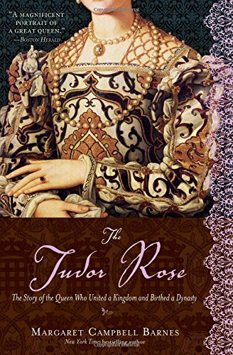 The Tudor Rose by Barnes, Margaret Campbell