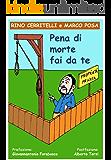 Pena di morte fai da te: 42 vignette umoristiche per resistere alla legittima difesa (Humor Life Vol. 1)