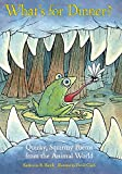 Image of What's for Dinner?: Quirky, Squirmy Poems from the Animal World (Junior Library Guild Selection)