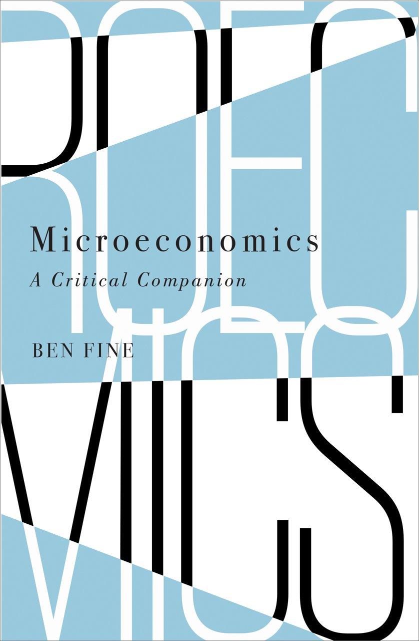 Microeconomics  A Critical Companion  IIPPE