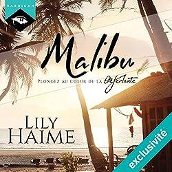 Malibu : Plongez au cœur de la Déferlante