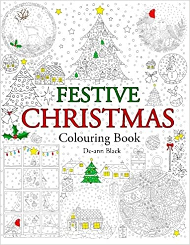 Amazon Festive Christmas Colouring Book 9781908072986 De Ann Black Books