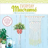 Everyday Macrame Kit: 10 Stylish Projects For Your Home