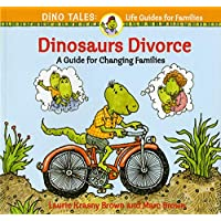Dinosaurs Divorce (Dino Tales: Life Guides for Families)